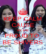 KEEP CALM CAUSE WE ARE PROUD TO  BE SHIVERS - Personalised Poster A4 size