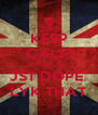 KEEP CALM CAUSE WE JST DOPE  LYK THAT - Personalised Poster A4 size