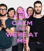 KEEP CALM 'CAUSE WE'RE AT M5 - Personalised Poster A4 size