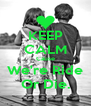 KEEP CALM Cause We're Ride Or Die. - Personalised Poster A4 size