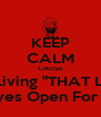 """KEEP CALM CAUSE When You Out Here Living """"THAT LIFE""""!! SHIT HAPPENS ! Keep Your Eyes Open For All SNAKES ! - Personalised Poster A4 size"""
