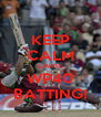 KEEP CALM CAUSE WP40 BATTING! - Personalised Poster A4 size