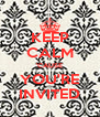 KEEP CALM 'CAUSE YOU'RE INVITED - Personalised Poster A4 size