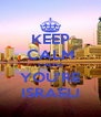 KEEP CALM CAUSE YOU'RE ISRAELI - Personalised Poster A4 size