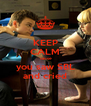 KEEP CALM 'cause you saw SBL and cried - Personalised Poster A4 size
