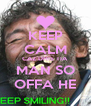 KEEP CALM CAZ DHIS TIA MAN SO OFFA HE - Personalised Poster A4 size