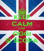 KEEP CALM CHE OGGI SI SCOPA - Personalised Poster A4 size
