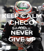 KEEP CALM CHECO AND NEVER GIVE UP - Personalised Poster A4 size