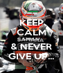 KEEP CALM CHECO & NEVER GIVE UP... - Personalised Poster A4 size