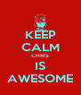 KEEP CALM CHRIS IS AWESOME - Personalised Poster A4 size