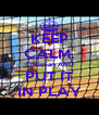KEEP CALM. Christian AND PUT IT IN PLAY - Personalised Poster A4 size