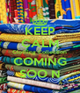 KEEP CALM Clothing Collection COMING SOO N - Personalised Poster A4 size