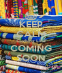 KEEP CALM Clothing Line COMING SOON - Personalised Poster A4 size