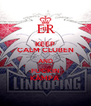 KEEP CALM CLUBEN AND FUCKIN KÄMPA - Personalised Poster A4 size