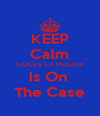 KEEP Calm COLES CT POLICE Is On  The Case - Personalised Poster A4 size