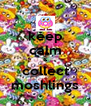 keep calm & collect moshlings - Personalised Poster A4 size