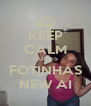 KEEP CALM COMES FOTINHAS NEW AI - Personalised Poster A4 size