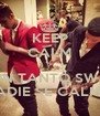 KEEP CALM ? CON TANTO SWAG NADIE SE CALMA. - Personalised Poster A4 size