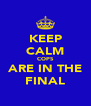 KEEP CALM COPS ARE IN THE FINAL - Personalised Poster A4 size