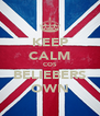 KEEP CALM COS BELIEBERS OWN - Personalised Poster A4 size