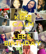 KEEP CALM COS IT'S  LEE'S  BIRTHDAY - Personalised Poster A4 size
