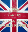 KEEP CALM cos LAUZA AND  CHELS R HERE - Personalised Poster A4 size