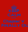 KEEP CALM COZ Chapter V IS FINALLY OUT - Personalised Poster A4 size