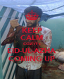 KEEP CALM COZ IT's EID-UL-AZHA COMING UP - Personalised Poster A4 size