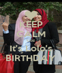 KEEP CALM Coz It's Lolo's BIRTHDAY - Personalised Poster A4 size
