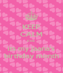 KEEP CALM coz its my jaana's birthday month - Personalised Poster A4 size