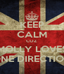 KEEP CALM COZ MOLLY LOVES ONE DIRECTION - Personalised Poster A4 size