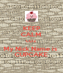 KEEP CALM COZ  My Nick Name is  CUPCAKE - Personalised Poster A4 size