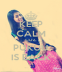 KEEP CALM COZ. PUKUU IS BACK - Personalised Poster A4 size