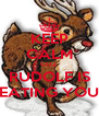 KEEP CALM COZ RUDOLF IS EATING YOU - Personalised Poster A4 size