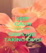 KEEP CALM COZ THE GIRLS ARE  TAKING OVER - Personalised Poster A4 size