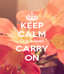 KEEP CALM Cris López CARRY ON - Personalised Poster A4 size