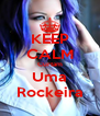 KEEP CALM Curtam Uma Rockeira - Personalised Poster A4 size