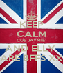 KEEP CALM CUS JAYMIE  AND ELLY  ARE BFFS XX - Personalised Poster A4 size