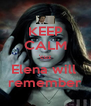 KEEP CALM 'cuz Elena will  remember - Personalised Poster A4 size