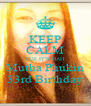 KEEP CALM CUZ IT'S MAH Mutha Phukin 33rd Birthday - Personalised Poster A4 size