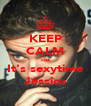 KEEP CALM cuz It's sexytime Jéssica - Personalised Poster A4 size