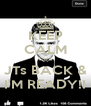 KEEP CALM CUZ JTs BACK & I'M READY!! - Personalised Poster A4 size