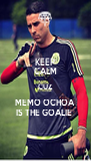 KEEP CALM CUZ MEMO OCHOA IS THE GOALIE  - Personalised Poster A4 size