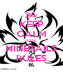 KEEP CALM CUZ NINETAILS RULES - Personalised Poster A4 size