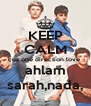KEEP CALM cuz one direction love  ahlam sarah,nada, - Personalised Poster A4 size