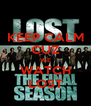KEEP CALM CUZ WE WATCH LOST - Personalised Poster A4 size