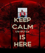 KEEP CALM Da BOSS IS HERE - Personalised Poster A4 size