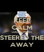 KEEP CALM DAGGUMMIT  I STEERED THEM AWAY - Personalised Poster A4 size