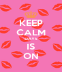 KEEP CALM DAYS IS ON - Personalised Poster A4 size