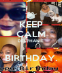 KEEP CALM DELPHANIE  BIRTHDAY. - Personalised Poster A4 size
